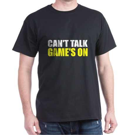 cant_talk_games_on_dark_tshirt